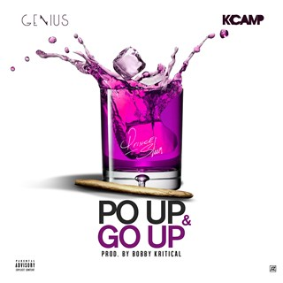 Po Up & Go Up by Genius ft K Camp Download