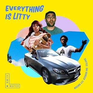 Everything Is Litty by Shiftee ft Fly Kaison & Dai Burger Download