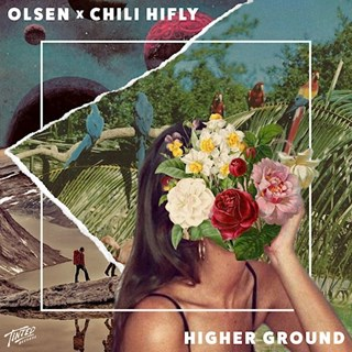 Higher Ground by Olsen & Chili Hifly Download
