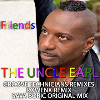 Friends by The Uncle Earl Groove Technicians Download