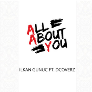 All About You by DJ Ilkan Gunuc ft Dcoverz Download