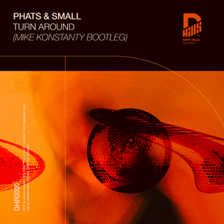 Turn Around by Phats & Small Download