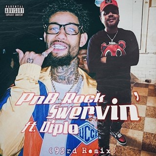 Swervin by Pnb Rock ft Diplo Download