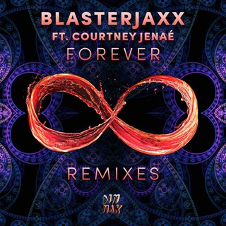 Forever by Blasterjaxx ft Courtney Jenae Download
