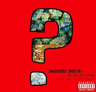 How by Swagged Out Shooter ft Slim Tristan Download