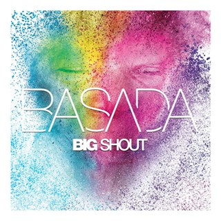 Big Shout by Basada Download