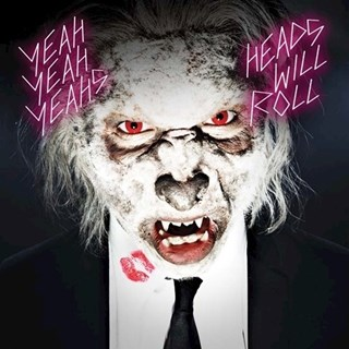Heads Will Roll by Yeah Yeah Yeahs ft A Trak Download