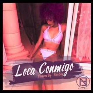 Loca Conmigo by Nino Y Esco Download