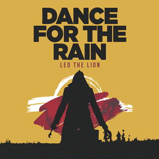 Dance For The Rain by Leo The Lion Download