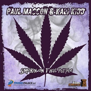 Smokin On That Purple by Paul Masson & Kali Kidd Download