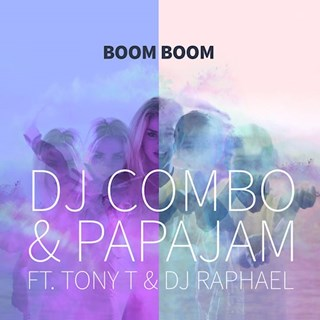 Boom Boom by DJ Combo & Papajam ft Tony T & DJ Raphael Download