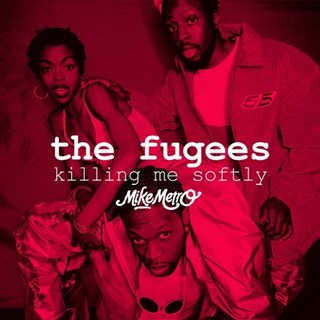 Killing Me Softly by The Fugees Download
