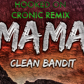 Mama by Clean Bandit ft Ellie Goulding Download