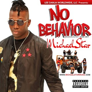 No Behavior by Michael Star Download