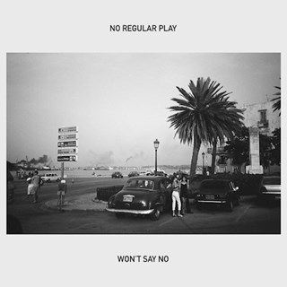 Wont Say No by No Regular Play ft John Camp Master Download