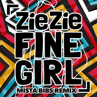 Fine Girl by Ziezie Download