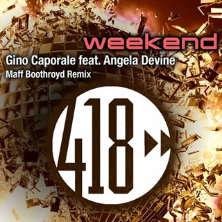 Weekend by Gino Caporale ft Angela Devine Download