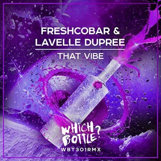 That Vibe by Freshcobar & Lavelle Dupree Download