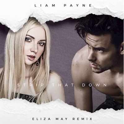 Liam Payne - Strip That Down (Eliza May Intro Edit)