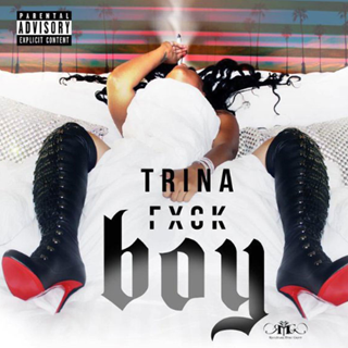Fuck Boy by Trina Download