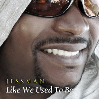 Like We Used To Be by Jessman ft Juice Download