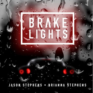 Brake Lights by Jason Stephens ft Brianna Stephens Download