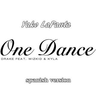 One Dance by Yako Lapauta Download