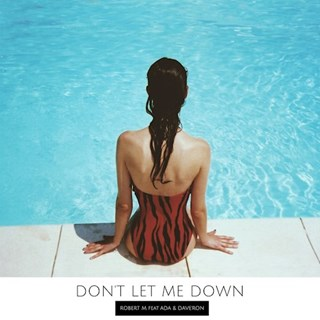 Dont Let Me Down by Robert M Download