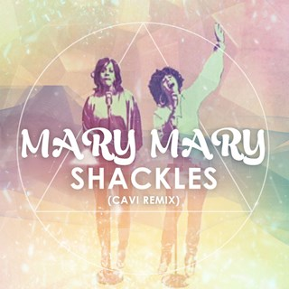 Shackles by Mary Mary Download