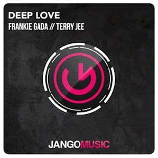 Deep Love by Frankie Gada & Terry Jee Download