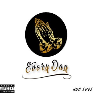 Everyday by Rob Love Download