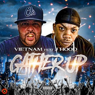 Gather Up by Vietnam ft J Hood Download