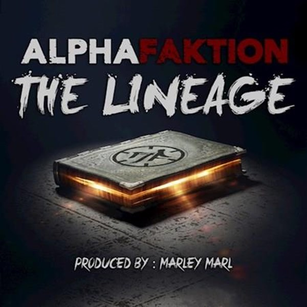 Alpha Faktion - The Lineage (Dirty)