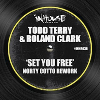 Set You Free by Todd Terry & Roland Clark Download