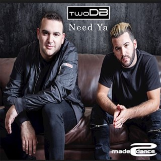 Need Ya by Twodb Download
