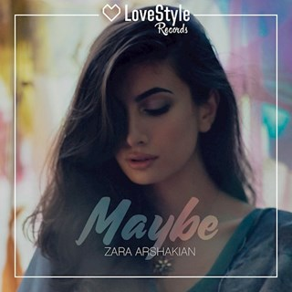 Maybe by Zara Arshakian Download