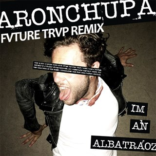 Albatraoz by Aronchupa Download