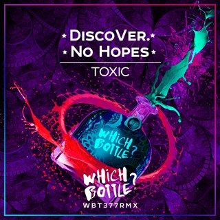 Toxic by Discover & No Hopes Download