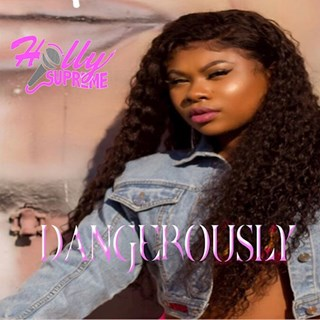 Dangerously by Holly Supreme Download