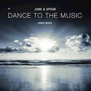 Dance To The Music by Jonk & Spook Download