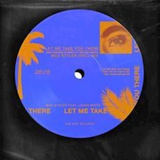 Let Me Take You There by Max Styler ft Laura White Download