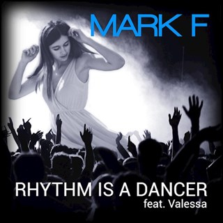 Rhythm Is A Dancer by Mark ft ft Valessa Download