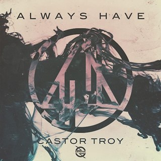 Always Have by Castor Troy Download
