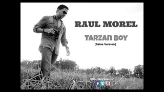 Tarzan Boy by Raul Morel Download
