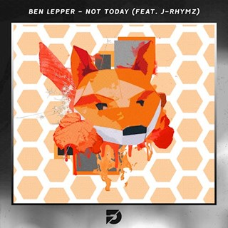 Not Today by Ben Lepper ft J Rhymz Download