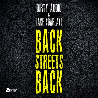 Back Streets Back by Jake Sgarlato & Dirty Audio Download