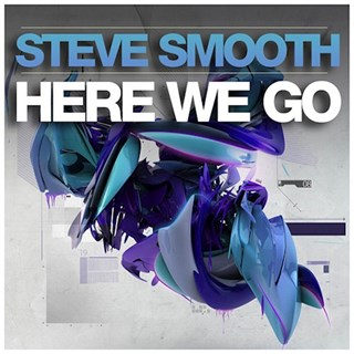 Here We Go by Steve Smooth Download