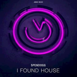 I Found House by Spendogg Download