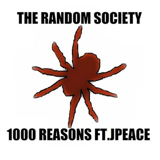 1000 Reasons by The Random Society ft Jpeace Download