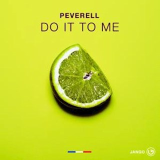 Do It To Me by Peverell Download